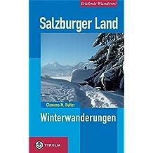 Erlebnis-Wandern! Salzburger Land: Winterwanderungen