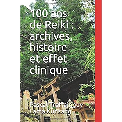 100 ans de Reiki : archives, histoire et effet clinique