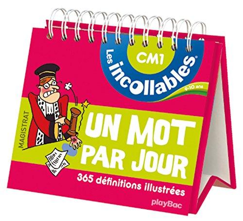 Incollables - Un mot par jour français 9-10 ans CM1