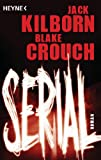 'Serial: Roman' von Jack Kilborn