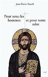 Pour nous les hommes et pour notre salut : Jésus notre Rédemption