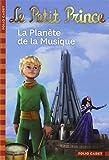 Le Petit Prince, Tome 4 : La Planète de la Musique