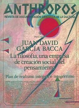Juan David García Bacca. La filosofía, una empresa de