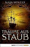 Träume aus Staub: Roman (Sternenbrunnen 2) (German Edition)