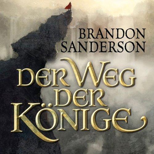 Buchseite und Rezensionen zu 'Der Weg der Könige (Die Sturmlicht-Chroniken 1.1)' von Brandon Sanderson