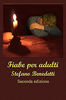 Fiabe per adulti (Italian Edition) by [Benedetti, Stefano]