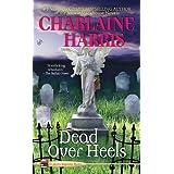 Dead Over Heels (An Aurora Teagarden Mystery, Band 5)