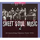 Sweet Soul Music-23 Scorching Classics from 1974