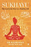 #7: Sukhayu: The Ayurveda Way to a Healthy Life