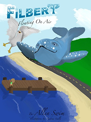 Filbert: Floating On Air (Filbert the Flying Whale Book 1) (English Edition) (6 Filbert)