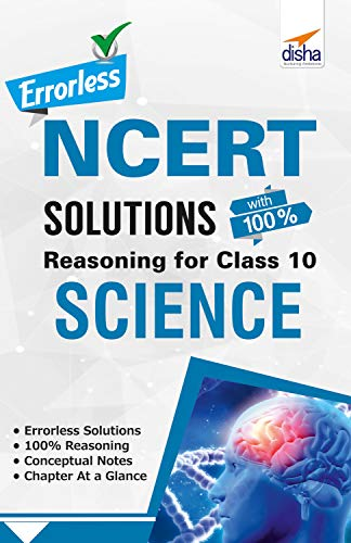 Errorless NCERT Solutions with with 100% Reasoning for Class 10 Science (English Edition)