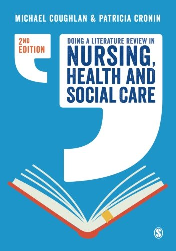 Doing a Literature Review in Nursing, Health and Social Care Second Edition