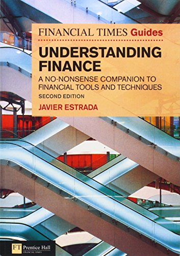 FT Guide to Understanding Finance: A no-nonsense companion to financial tools and techniques (The FT Guides) por Javier Estrada
