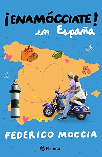 Enamócciate en España (Spanish Edition)