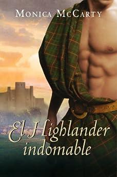 El Highlander indomable (Los MacLeods 1) de [McCarty, Monica]
