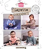 Layette chic et raffinée : 34 modèles à tricoter de la naissance à 24 mois...