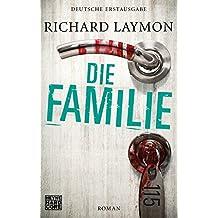 Die Familie: Roman