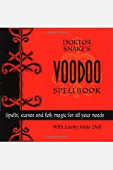 Dr. Snake's Voodoo Spellbook with Doll Hardcover