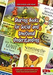[Sharing Books for Social and Emotional Understanding] (By: Margaret Goldthorpe) [published: March, 2006]