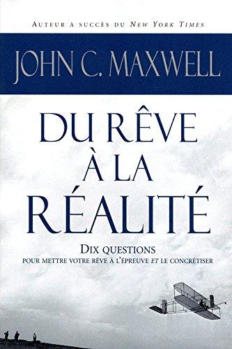 DU REVE A LA REALITE
