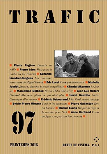 Trafic N° 97 (Printemps 2016) (REVUE TRAFIC) par Collectifs