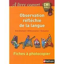 À livre ouvert - Maîtrise de la langue CM1