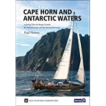 Cape Horn and Antarctic Waters: Including Chile, the Beagle Channel, Falkland Islands and the Antarctic Peninsula