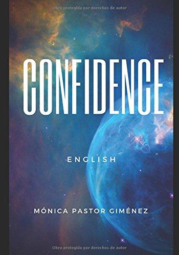 CONFIDENCE ENGLISH por Mónica Pastor Giménez