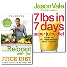 The Juice Diet Collection Books Set Lose weight get healthy and feel amazing,(The Reboot with Joe Juice Diet - Lose weight, get healthy and feel amazing: As seen in the hit film 'Fat, Sick & Nearly Dead' & 7lbs in 7 Days Super Juice Diet)