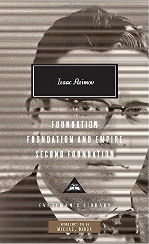 Foundation, Foundation And Empire, Second Foundation (Everyman's Library (Cloth))