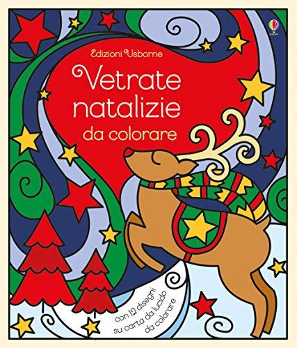 Vetrate natalizie da colorare. Ediz. a colori