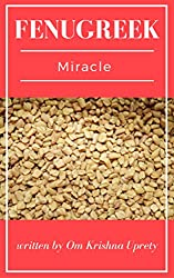 Fenugreek Miracle (English Edition)
