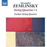 Zemlinsky: String Quartets 1 [Escher String Quartet] [Naxos: 8572813]