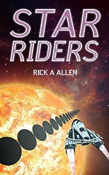 Star Riders (English Edition) par [Allen, Rick A.]