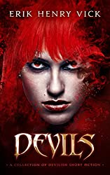 Devils: A Collection of Devilish Short Fiction