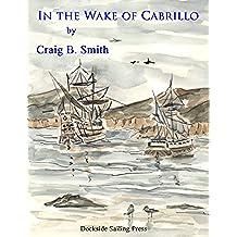 In the Wake of Cabrillo (English Edition)