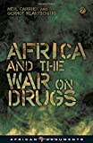 Africa and the War on Drugs (African Arguments)