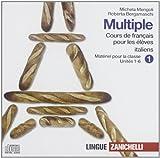 Multiple cours de français pour les élèves italiens. Per le Scuole superiori. 6 CD Audio