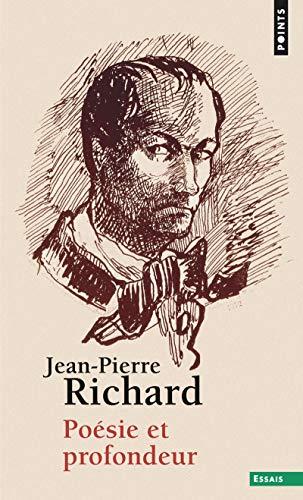 Poésie et profondeur par Jean-pierre Richard