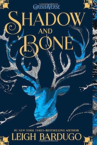 Shadow and Bone (la portada puede variar) (Grisha Trilogy)