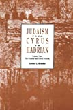 Judaism from Cyrus to Hadrian: The Persian and Greek Periods v. 1: 001