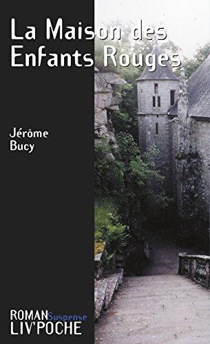 Livre La Maison des Enfants Rouges: Un roman captivant epub pdf