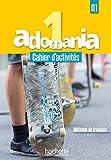 Adomania 1 - Cahier d'activités + CD audio + Parcours digital: A1
