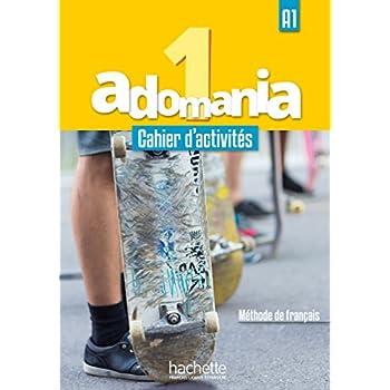 Adomania 1 : Cahier d'activités + CD audio + Parcours digital: A1