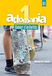 Adomania: Cahier D'activites 1 + CD Audio + Acces Au Parcours Digital