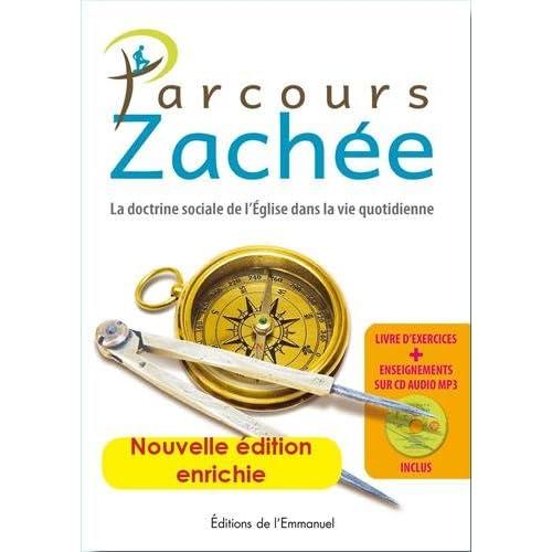 Parcours Zachée - Nouvelle édition révisée et augmentée