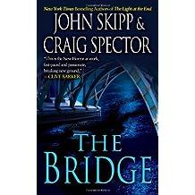 The Bridge by John Skipp (2010-05-01)
