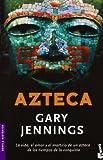 Azteca = Aztec (Novela Historica)