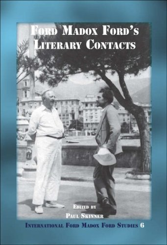 Ford Madox Fords Literary Contacts (International Ford Madox Ford Studies) by Paul Skinner (2007-01-01)