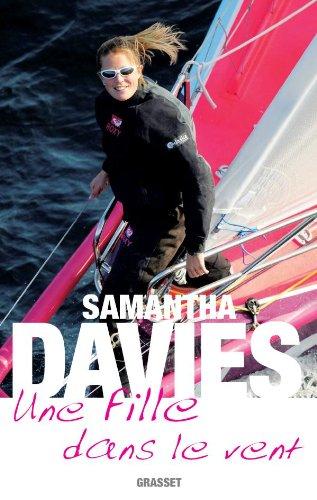 Une fille dans le vent par Samantha Davies